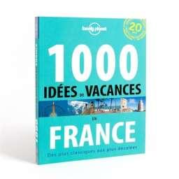 1000-idees-de-vacances-en-france-lonely-planet